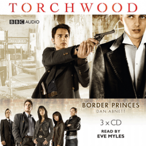 "Border Prince ""Torchwood"" read by Eve Myles"